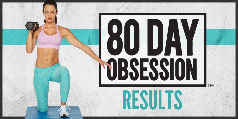 See-the-80-Day-Obsession-Results.HEADER